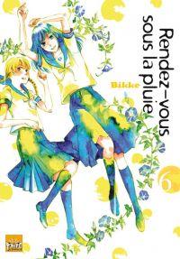 Rendez-vous sous la pluie T6, manga chez Taïfu comics de Bikke
