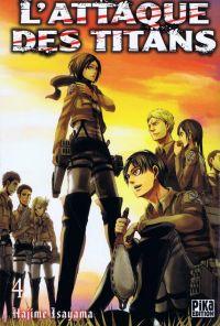 L'attaque des titans – Première édition, T4, manga chez Pika de Isayama