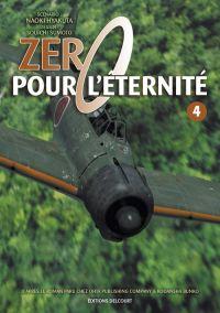 Zéro pour l'éternité T4, manga chez Delcourt de Sumoto, Hyakuta