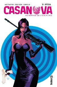 Casanova T2 : Gula (0), comics chez Urban Comics de Fraction, Moon, Ba, Peter