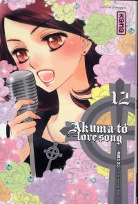 Akuma to love song T12, manga chez Kana de Tomori