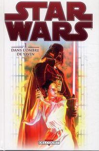 Star Wars T1 : Dans l'ombre de Yavin (0), comics chez Delcourt de Wood, Odagawa, d' Anda, Eltaeb, Ross