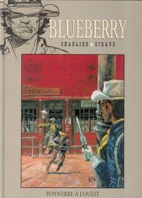 Blueberry – cycle 1 : Les premières guerres indiennes, T2 : Tonnerre à l'ouest (0), bd chez Hachette de Charlier, Giraud, Blanc-Dumont