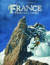 France, féerie des cimes, bd chez Le Lombard de Rodrigue, Pellet