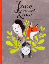 Jane, le renard et moi, bd chez La pastèque de Britt, Arsenault