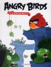 Angry birds T1 : Opération omelette (0), bd chez Le Lombard de Collectif