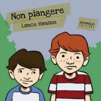 Ne pleure pas, comics chez Diabolo éditions de Hansen