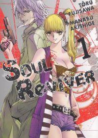 Soul reviver  T1, manga chez Tonkam de Fujisawa, Akishige