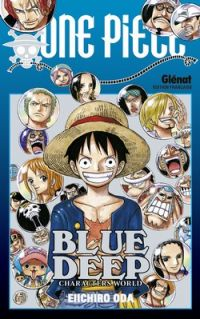 One Piece : Blue deep (0), manga chez Glénat de Oda