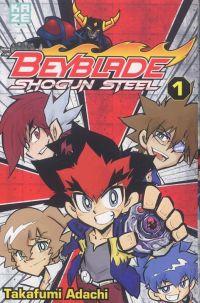 Beyblade shogun steel  T1, manga chez Kazé manga de Adachi