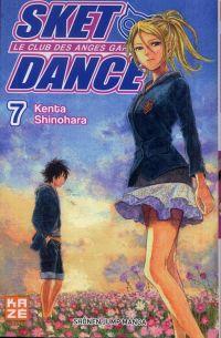 SKET dance - le club des anges gardiens T7, manga chez Kazé manga de Shinohara