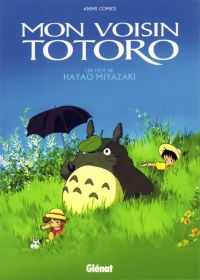 Mon voisin Totoro - anime comics, manga chez Glénat de Miyazaki