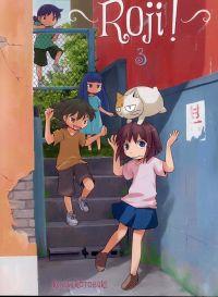 Roji ! T3, manga chez Ki-oon de Kotobuki
