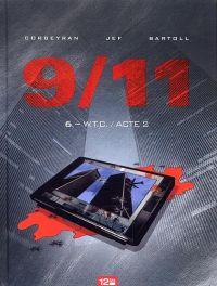 9 11 T6 : WTC - Acte 2 (0), bd chez Glénat de Bartoll, Corbeyran, Jef, Charrance