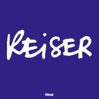 Reiser, bd chez Glénat de Reiser