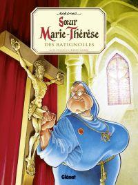 Soeur Marie-Thérèse des Batignolles T1, bd chez Glénat de Maëster, Ruby