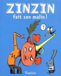 Zinzin fait son malin, bd chez Tourbillon de Girard, Perroud