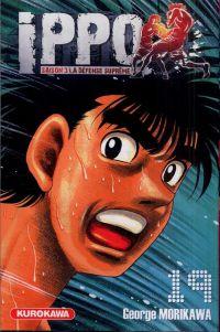 Ippo – Saison 3 - La défense suprême, T19, manga chez Kurokawa de Morikawa