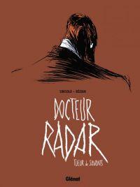 Docteur Radar : Tueur de savants (0), bd chez Glénat de Simsolo, Bézian