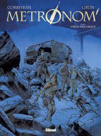 Métronom' T4 : Virus psychique (0), bd chez Glénat de Corbeyran, Grun