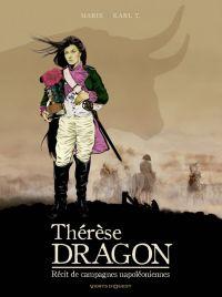 Thérèse Dragon : Récit de Campagnes Napoléoniennes (0), bd chez Vents d'Ouest de Marie, Karl T.