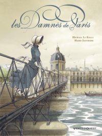 Les Damnés de Paris, bd chez Vents d'Ouest de Le Galli, Jaffredo