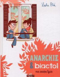 Anarchie et Biactol : Les années lycée (0), bd chez Delcourt de Plée