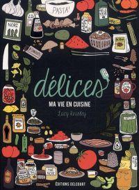Délices, ma vie en cuisine, bd chez Delcourt de Knisley