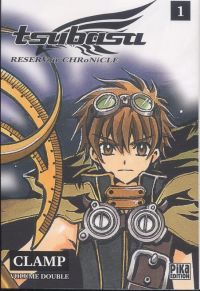 Tsubasa RESERVoir CHRoNiCLE – Edition double, T1, manga chez Pika de Clamp