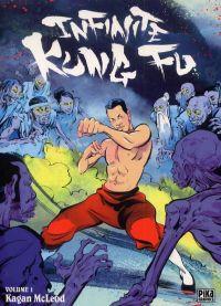 Infinite kung-fu T1 : , comics chez Pika de McLeod