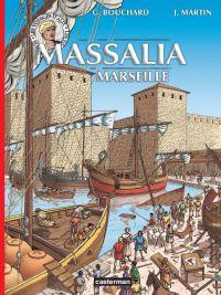 Les voyages d'Alix T38 : Massalia (Marseille) (0), bd chez Casterman de Bouchard