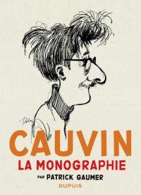 Monographie Cauvin, bd chez Dupuis de Cauvin, Gaumer, Collectif