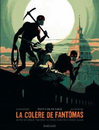 La Colère de Fantomas T2 : Tout l'or de Paris (0), bd chez Dargaud de Bocquet, Rocheleau