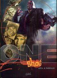 One shot, bd chez Soleil de Latil, Parillo, Parillo