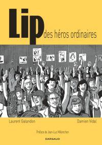 Lip : Des héros ordinaires (0), bd chez Dargaud de Galandon, Vidal