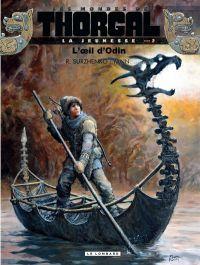 Les Mondes de Thorgal – cycle La jeunesse de Thorgal, T2 : L'œil d'Odin (0), bd chez Le Lombard de Yann, Surzhenko