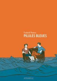 Pilules bleues, bd chez Atrabile de Peeters