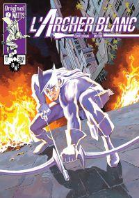 L'Archer Blanc, comics chez Original Watts de Corteggiani, Mitton, Man, Frisano