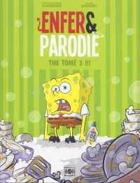 Enfer et parodie T3 : The tome 3 !!! (0), bd chez Bac@BD de Tom, Jez