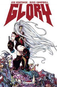 Glory : Bête de guerre (0), comics chez Delcourt de Keatinge, Gieni, Campbell, Hinkle, Lenox, Dougherty, Solis, Leong, Bergin III, Hamilton