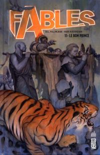 Fables T11 : Le bon prince (0), comics chez Urban Comics de Willingham, Buckingham, Alexovitch, Loughridge, Jean
