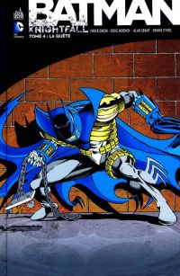 Batman - Knightfall T4 : La quête (0), comics chez Urban Comics de Moench, Dixon, O'neil, Grant, Roy