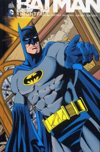 Batman - Knightfall T5, comics chez Urban Comics de Moench, Dixon, O'neil, Grant, Manley, Roy
