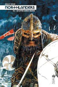 Northlanders T1 : Le livre anglo-saxon (0), comics chez Urban Comics de Wood, Gianfelice, McCaig, Carnevale