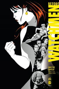 Before Watchmen T4 : Spectre Soyeux (0), comics chez Urban Comics de Cooke, Conner, Mounts