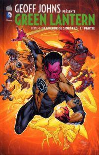 Geoff Johns présente – Green Lantern, T4 : La guerre de Sinestro - 1ère partie (0), comics chez Urban Comics de Gibbons, Johns, Reis, Unzueta, Van sciver, Gleason, Baumann, Major