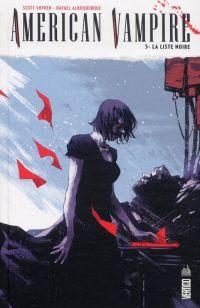 American Vampire T5 : La liste noire (0), comics chez Urban Comics de Snyder, Albuquerque, McCaig