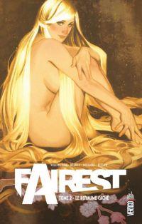 Fairest T2 : Le royaume caché (0), comics chez Urban Comics de Beukes, Willingham, Kitson, Miranda, Dalhouse, de La cruz, Hughes