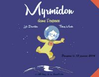 Myrmidon T2 : Dans l'espace (0), bd chez Editions de la Gouttière de Dauvillier, Martin