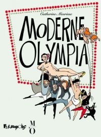 Moderne Olympia, bd chez Futuropolis de Meurisse